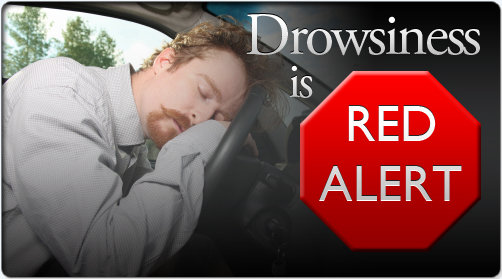 Drowsiness Is Red Alert